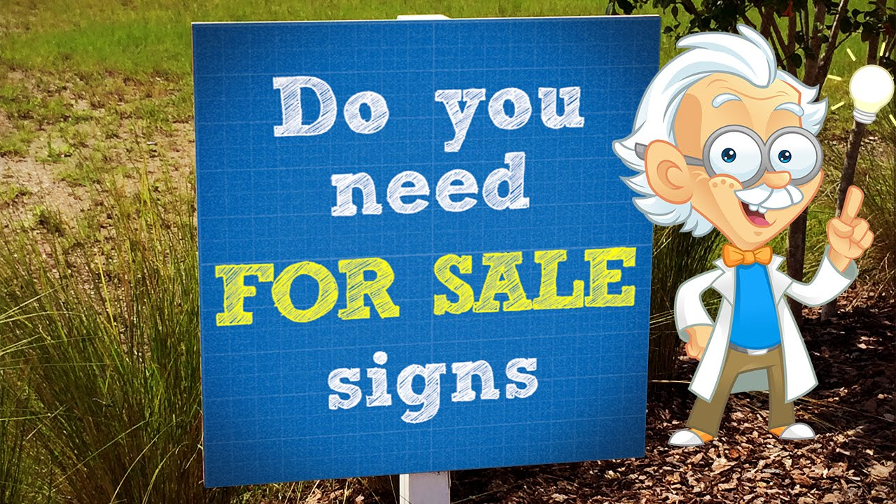 do you need a sale sign?