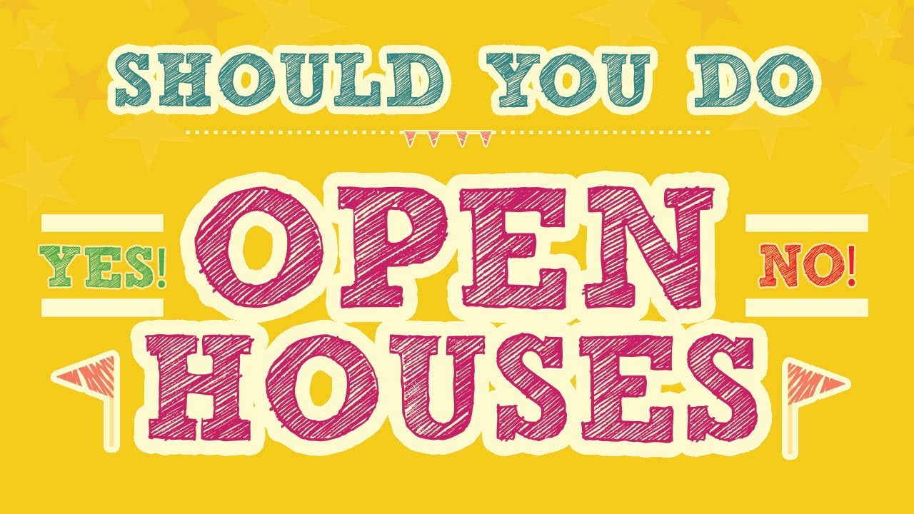 open homes what should you do